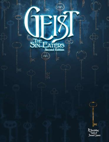 Geist: The Sin-Eaters 2nd Edition