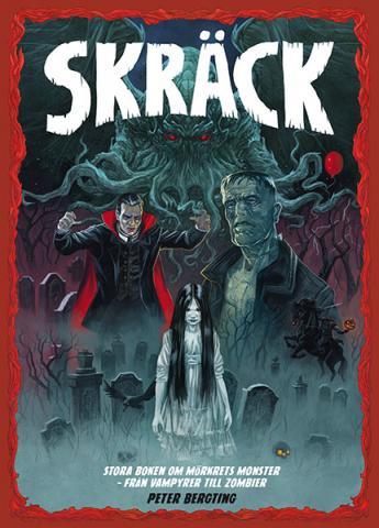 Skräck - stora boken om mörkrets monster