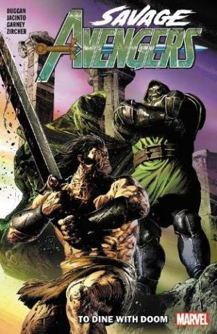 Savage Avengers Vol 2: To Dine With Doom