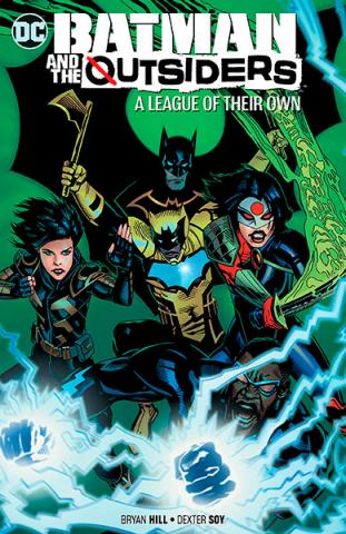 Batman and the Outsiders Vol 2: A League of Their Own