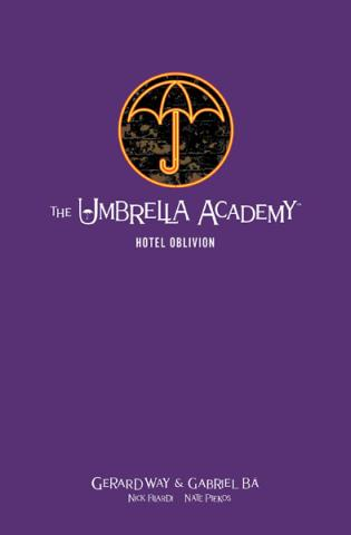 The Umbrella Academy Library Edition Vol 3: Hotel Oblivion