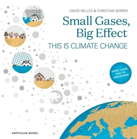 Small Gases, Big Effect