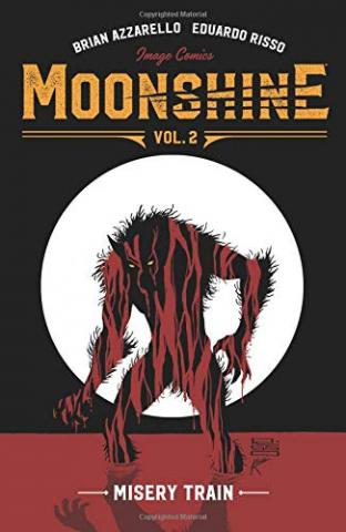 Moonshine Vol 2: Misery Train