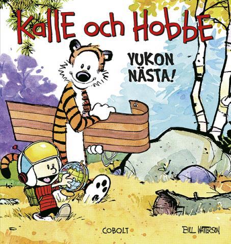 Kalle och Hobbe - Yukon nästa!