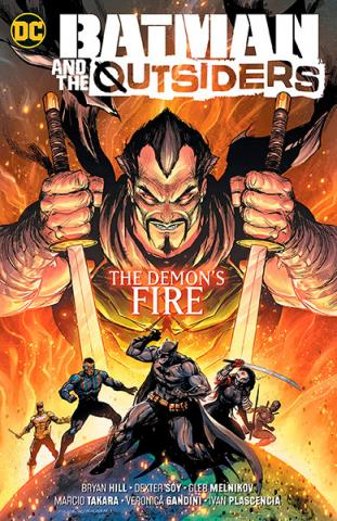 Batman and the Outsiders Vol 3: The Demon's Fire
