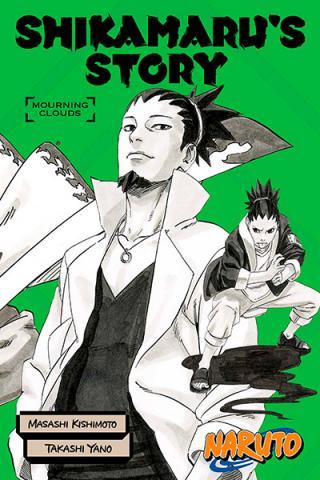 Naruto: Shikamaru's Story Novel 1: Mourning Clouds