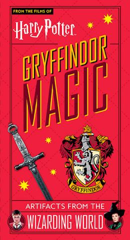 Harry Potter Gryffindor Magic: Artifacts from the Wizarding World