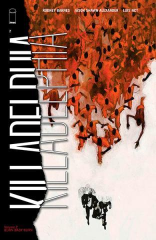 Killadelphia Vol 2: Burn Baby Burn