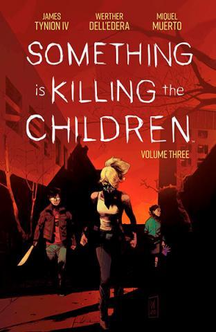 Something is Killing the Children Vol 3