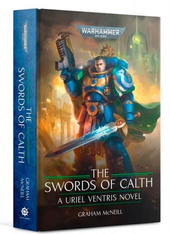 The Uriel Ventris: the Swords of Calth