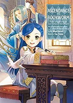 Ascendance of a Bookworm Light Novel Part 3 Vol 1