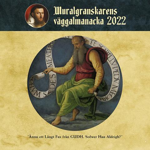 Muralgranskarens Väggalmanacka 2022
