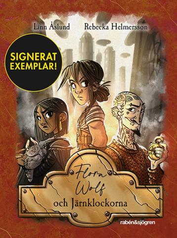 Flora Wolf och Järnklockorna (Signerad)
