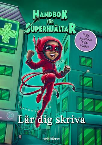 Handbok för Superhjältar - Lär dig skriva