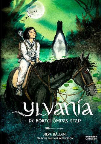 Ylvania: De bortglömdas stad
