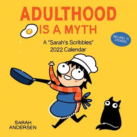 Adulthood is a Myth: A Sarah's Scribbles 2022 Wall Calendar