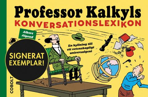 Professor Kalkyls konversationslexikon (Signerad)