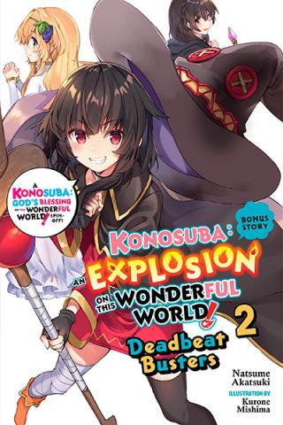 Konosuba: An Explosion on This Wonderful World Bonus Story Novel 2