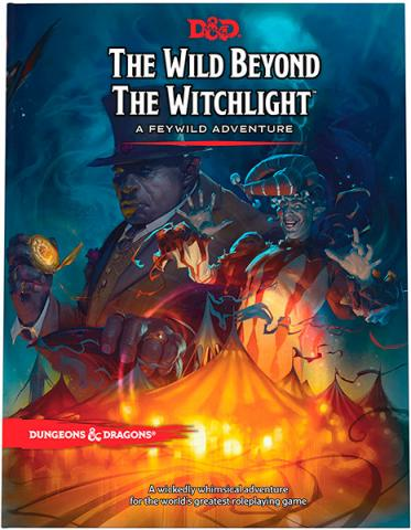 The Wild Beyond the Witchlight - A Feywild Adventure