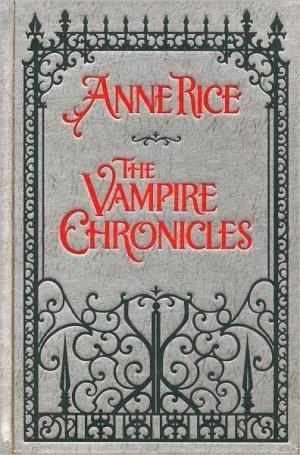 The Vampire Chronicles Collection leather bound
