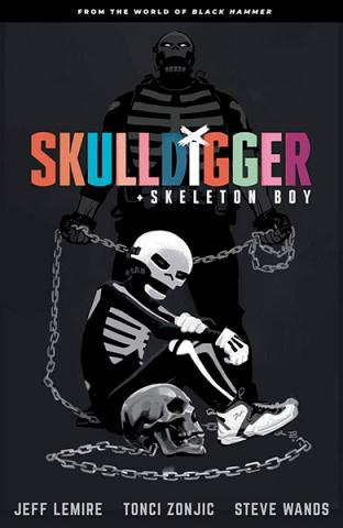 Skulldigger + Skeleton Boy: From the World of Black Hammer