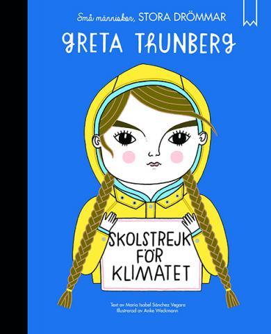 Små människor, stora drömmar: Greta Thunberg