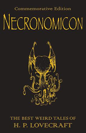 The Necronomicon: The H.P. Lovecraft Collection