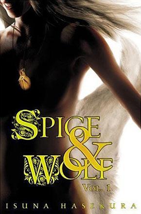 Spice & Wolf Novel 1