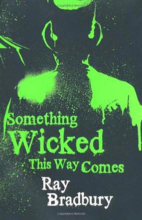 Something Wicked This Way Comes