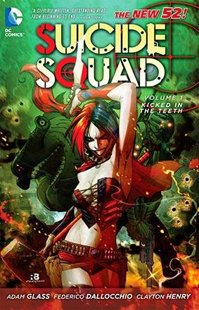 Suicide Squad Vol 1: Kicked in the Teeth