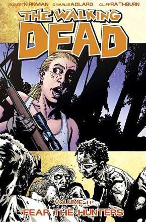 The Walking Dead Vol 11: Fear the Hunters