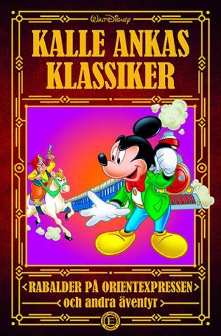 Kalle Ankas Klassiker 5 Rabalder på Orientexpressen