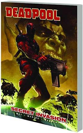 Deadpool Vol 1: Secret Invasion