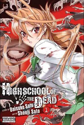 Highschool of the Dead Vol 1