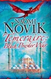 Black Powder War (The Temeraire Series, Book 3)