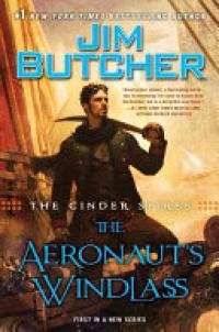 Cinder Spires: The Aeronaut's Windlass