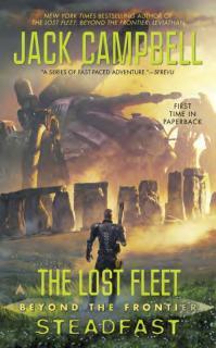 Lost Fleet: Beyond the Frontier: Steadfast