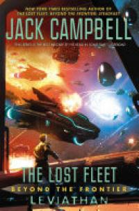 Lost Fleet: Beyond the Frontier: Leviathan