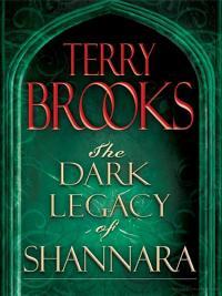 Dark Legacy of Shannara Trilogy 3-Book Bundle