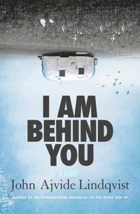 I Am Behind You: A Novel