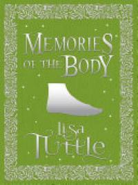Memories of the Body