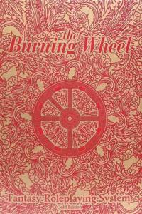The Burning Wheel RPG Gold Edition