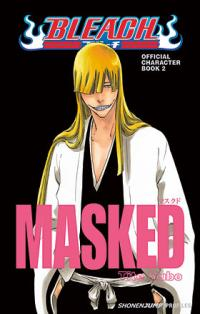 Bleach MASKED Official Character Book 2