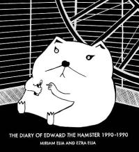 The Diary of Edward the Hamster, 1990 - 1990