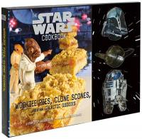Star Wars Cookbook: Wookiee Pies, Clone Scones & Other Goodies