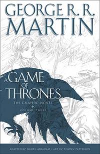 A Game of Thrones: The Graphic Novel Volume Three