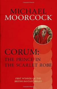 Corum: The Prince of the Scarlet Robe