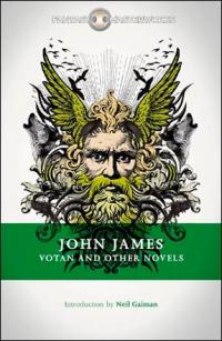 Votan and Other Novels