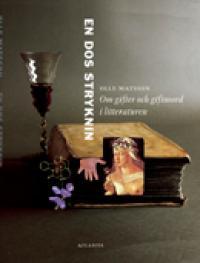 En dos stryknin - Om gifter och giftmord i litteraturen