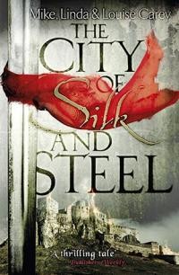 The City of Silk and Steel